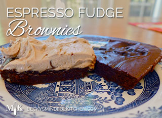Espresso Fudge Brownies | Becky's Mindful Kitchen