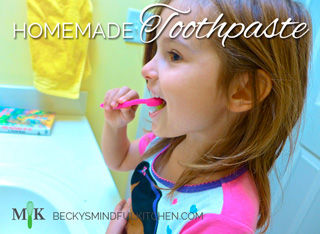 Homemade Toothpaste | Becky's Mindful Kitchen
