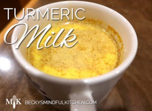 Turmeric Milk | Becky's Mindful Kitchen