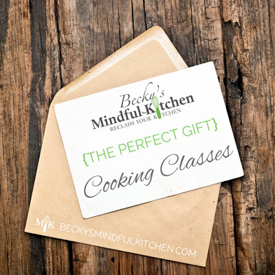 Cooking Classes eGift Card | Becky's Mindful Kitchen