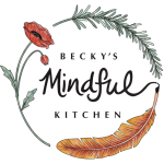 Becky's Mindful Kitchen- Connection through Cooking
